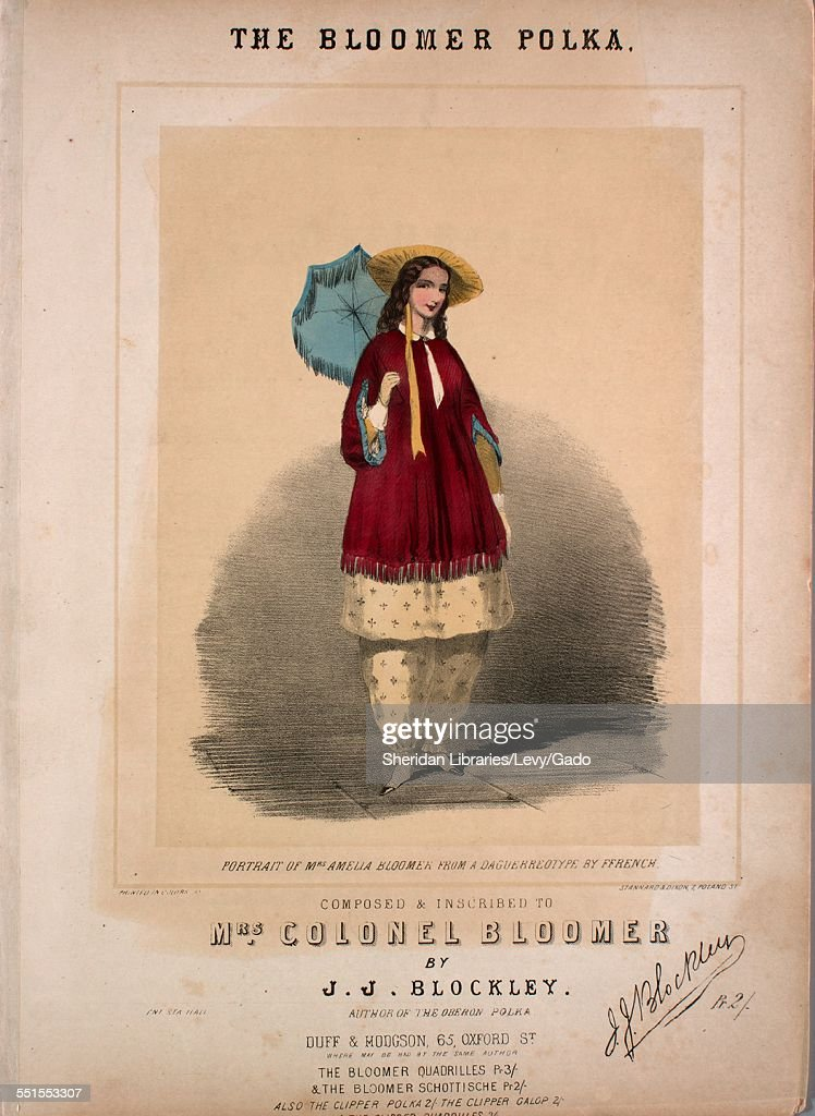 Sheet music cover image of 'The bloomer polka' by J J Blockley, with lithographic or engraving notes reading 'Stannard & Dixon, 7 Poland St; Portrait of Mrs Amelia Bloomer From a Daguerreotype by Ffrench; Printed by J Blockley, 25 Gloucester Street, Regents Park,' London), 1900.