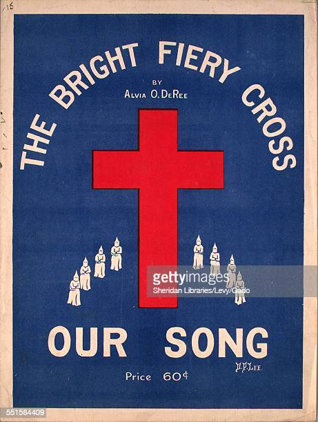 Sheet music cover image of 'The Bright Fiery Cross Our Song ' by Alvia O DeRee and Geo Bennard, Indianapolis, 1913.