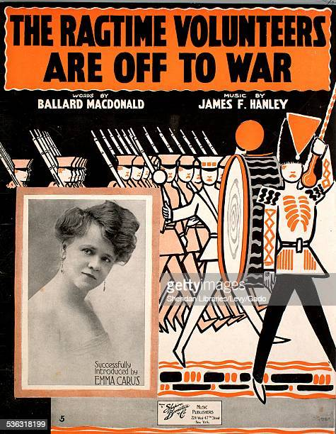 Sheet music cover image of 'The Ragtime Volunteers Are Off To War' by Ballard MacDonald and James F Hanley with lithographic or engraving notes...