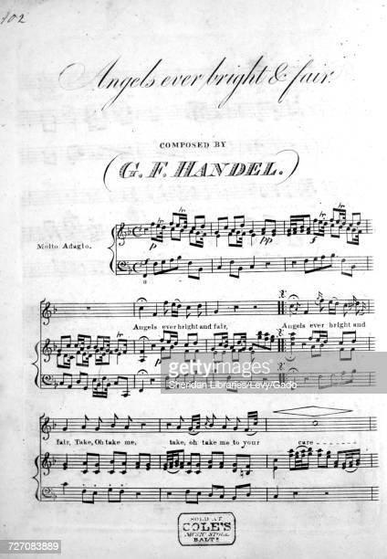 Sheet music cover image of the song 'Angles ever bright and fair', with original authorship notes reading 'Composed By GF Handel', United States,...