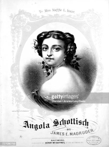 Sheet music cover image of the song 'Angola Schottisch' with original authorship notes reading 'By James E Magruder' United States 1866 The publisher...