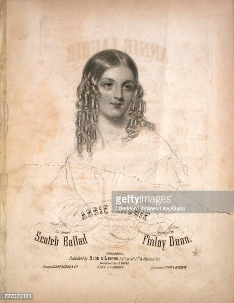 Sheet music cover image of the song 'Annie Laurie An Admired Scotch Ballad' with original authorship notes reading 'Arranged by Finlay Dunn' United...