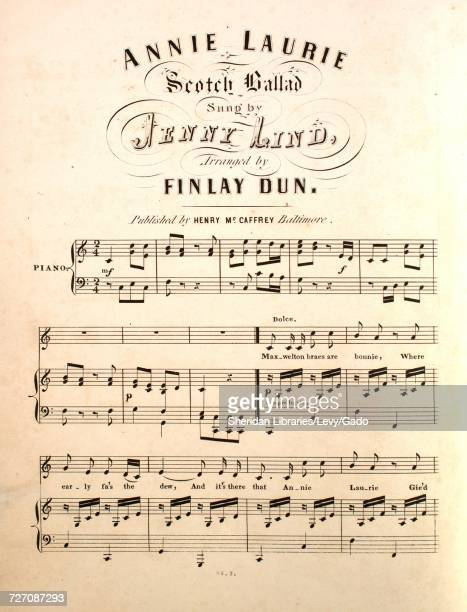 Sheet music cover image of the song 'Annie Laurie Scotch Ballad' with original authorship notes reading 'Arranged by Finlay Dun' United States 1900...