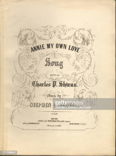 Sheet music cover image of the song 'Annie My Own Love Song' with original authorship notes reading 'Poetry by Charles P Shiras Music by Stephen C...