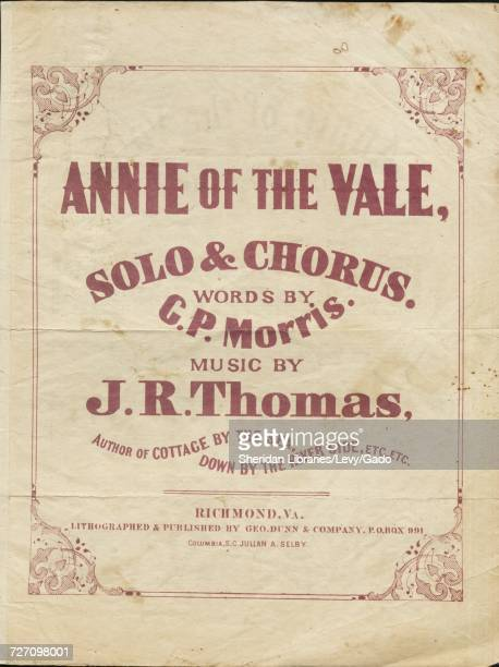Sheet music cover image of the song 'Annie of the Vale Solo and Chorus' with original authorship notes reading 'Words by GP Morris Music by JR...