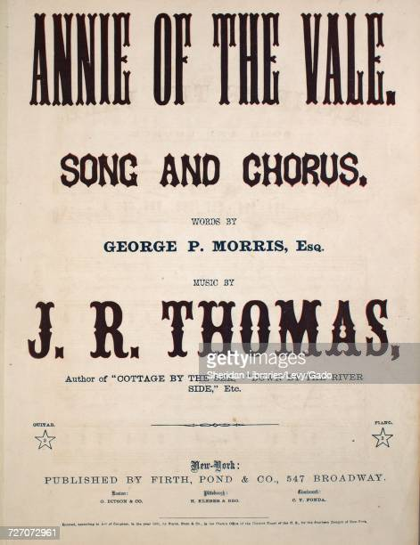 Sheet music cover image of the song 'Annie of the Vale Song and Chorus' with original authorship notes reading 'Words by George P Morris Esq Music by...