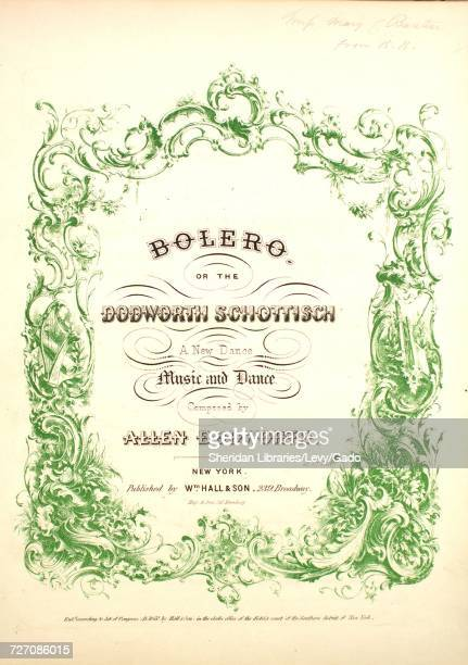 Sheet music cover image of the song 'Bolero or the Dodworth Schottisch A New Dance ' with original authorship notes reading 'music and Dance Composed...