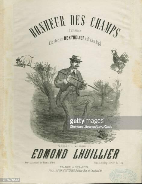 Sheet music cover image of the song 'Bonheur Des Champs Pastorale Chantee par Berthelier du Palais Royal ' with original authorship notes reading...