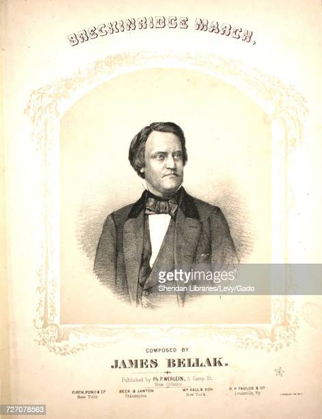 Sheet music cover image of the song 'Breckinridge March' with original authorship notes reading 'Composed by James Bellak' 1860 The publisher is...