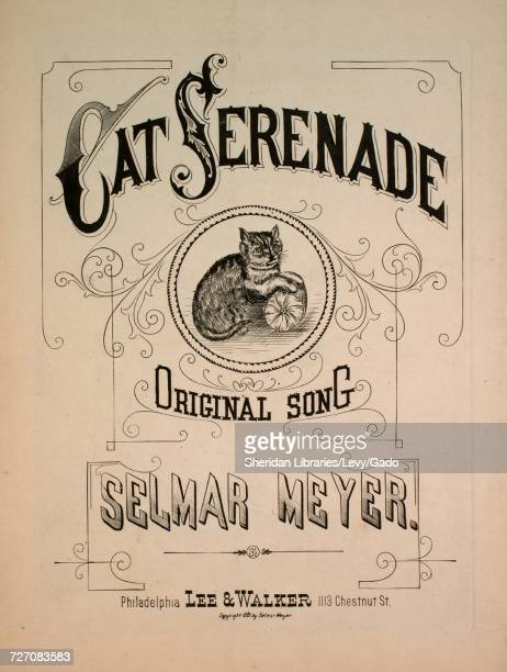 Sheet music cover image of the song 'Cat Serenade Original Song' with original authorship notes reading 'By Selmar Meyer' United States 1881 The...