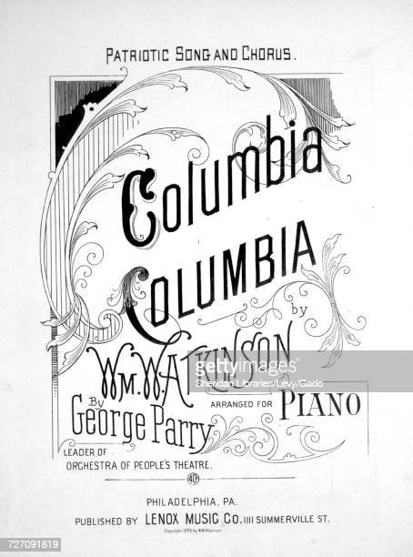 Sheet music cover image of the song 'Columbia Columbia Patriotic Song and Chorus' with original authorship notes reading 'By Wm W Atkinson Arranged...