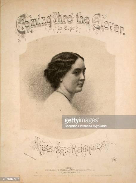 Sheet music cover image of the song 'Coming Thro' the Clover or Nell the Miller's Daughter' with original authorship notes reading 'Poetry by W...