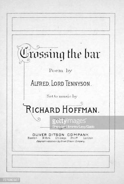 Sheet music cover image of the song 'Crossing the Bar', with original authorship notes reading 'Poem by Alfred Lord Tennyson Set to Music by Richard...