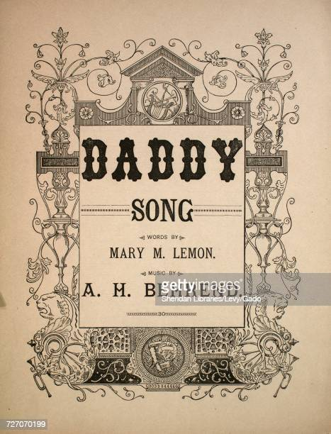 Sheet music cover image of the song 'daddy Song' with original authorship notes reading 'Words by Mary M Lemon Music by AH Behrend' United States...