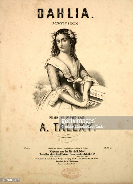 Sheet music cover image of the song 'dahlia Schottisch' with original authorship notes reading 'Pour Le Piano Par A Talexy' 1900 The publisher is...