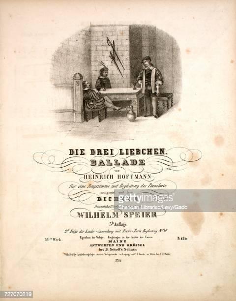 Sheet music cover image of the song 'die Drei Liebchen Ballade 3te Auflage', with original authorship notes reading 'Von Heinrich Hoffmann, fur eine...