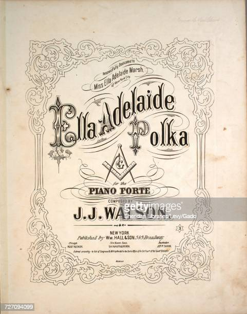 Sheet music cover image of the song 'Ella Adelaide Polka for the Piano Forte' with original authorship notes reading 'Composed by JJ Watson' United...