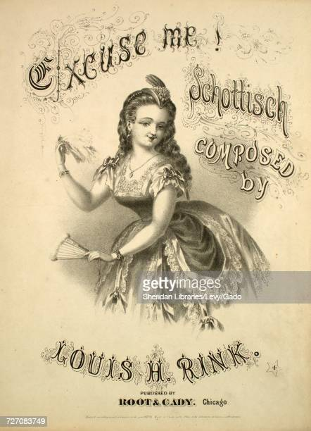 Sheet music cover image of the song 'Excuse Me Schottisch ' with original authorship notes reading 'Composed by Louis H Rink' United States 1870 The...