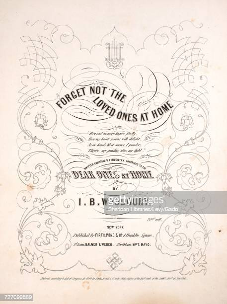 Sheet music cover image of the song 'Forget Not the Loved Ones at Home' with original authorship notes reading 'Written Composed by IB Woodbury'...