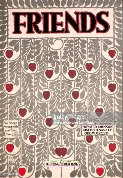 Sheet music cover image of the song 'Friends' with original authorship notes reading 'by Howard Johnson Joseph H Santly Geo W Meyer' United States...
