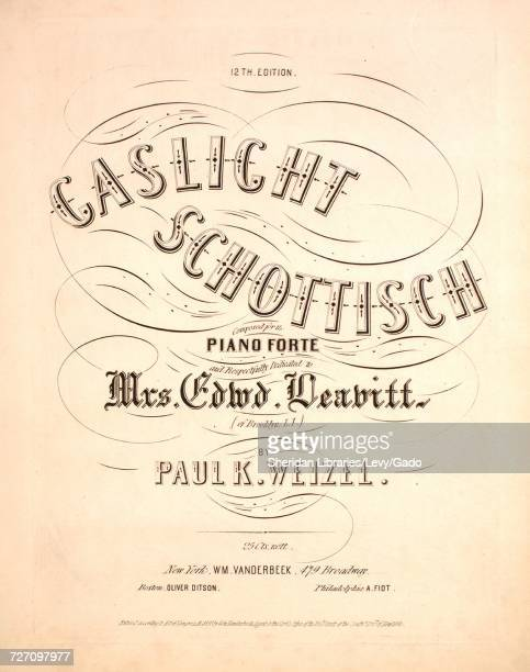 Sheet music cover image of the song 'Gaslight Schottisch 12th Edition' with original authorship notes reading 'Composed for the Piano Forte by Paul K...