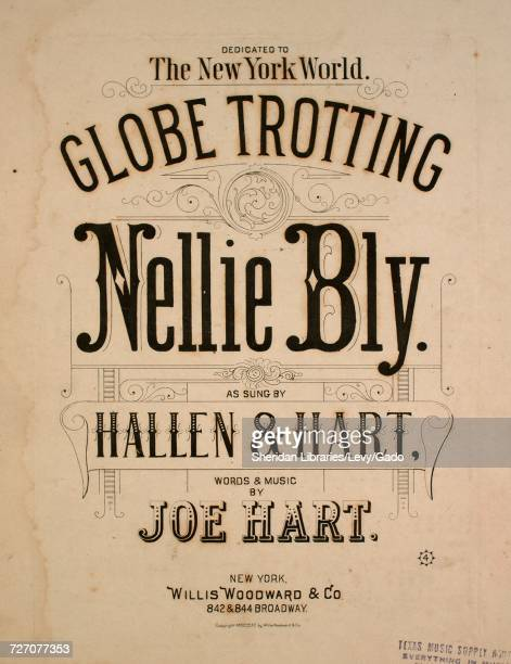 Sheet music cover image of the song 'Globe Trotting Nellie Bly' with original authorship notes reading 'Words and Music by Joe Hart' United States...