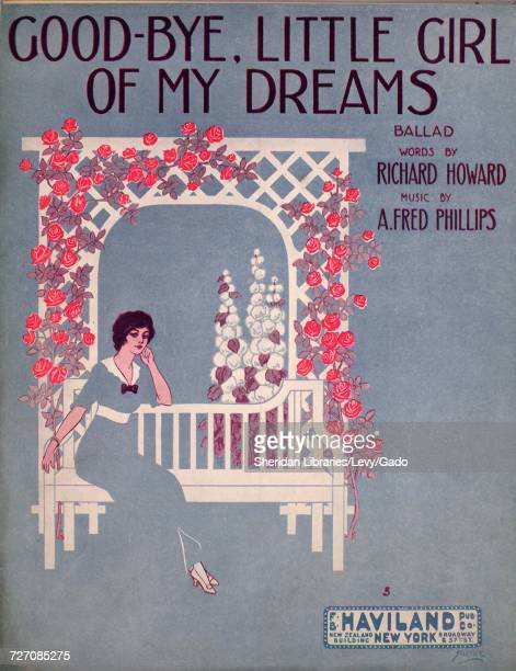 Sheet music cover image of the song 'GoodBye Little Girl of My Dreams Ballad' with original authorship notes reading 'Words by Richard Howard Music...