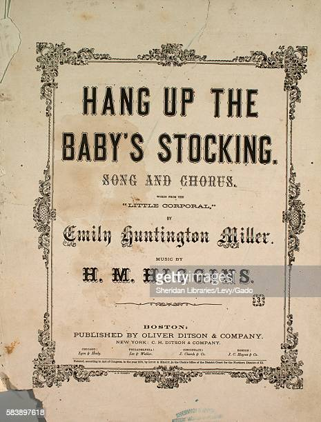 Sheet music cover image of the song 'Hang Up the Baby's Stocking Song and Chorus' with original authorship notes reading 'Words from 'The Little...
