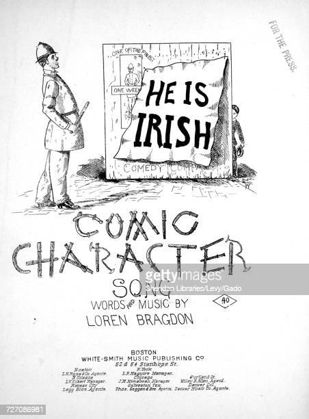 Sheet music cover image of the song 'He Is Irish Comic Character Song' with original authorship notes reading 'Words and Music By Loren Bragdon'...
