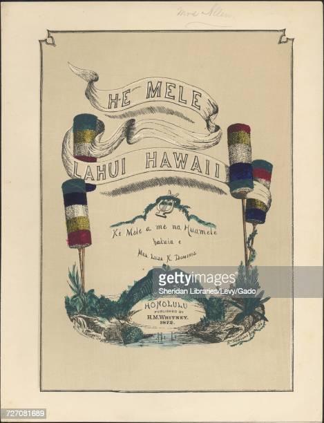 Sheet music cover image of the song 'He Mele Lahui Havai Ke Mele a me na Huamele ' with original authorship notes reading 'bakuia e Mrs Lilia K...