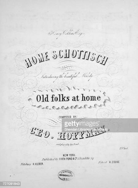 Sheet music cover image of the song 'Home Schottisch Introducing the Beautiful Melody Old Folks at Home' with original authorship notes reading...