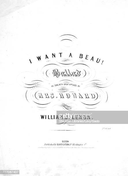 Sheet music cover image of the song 'I Want A Beau Ballad' with original authorship notes reading 'Composed By William J Lemon' United States 1848...