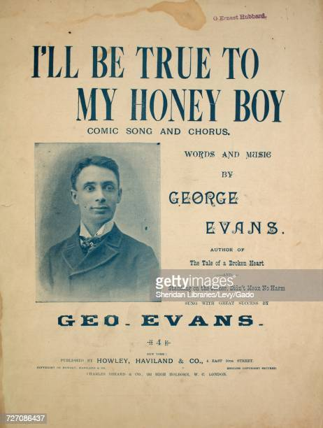Sheet music cover image of the song 'I'll Be True To My Honey Boy Comic Song and Chorus' with original authorship notes reading 'Words and Music by...