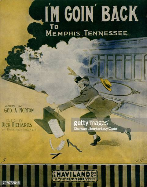 Sheet music cover image of the song 'I'm Goin' Back To Memphis Tennessee' with original authorship notes reading 'Words by Geo A Norton Music by Dick...