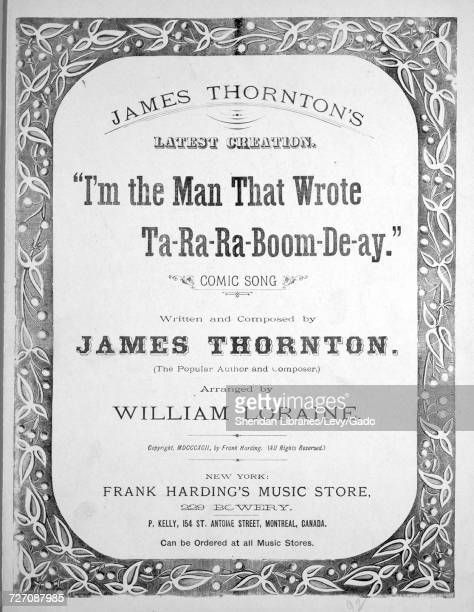 Sheet music cover image of the song 'I'm the Man That Wrote TaRaRaBoomDeAy'' with original authorship notes reading 'Written and Composed by James...