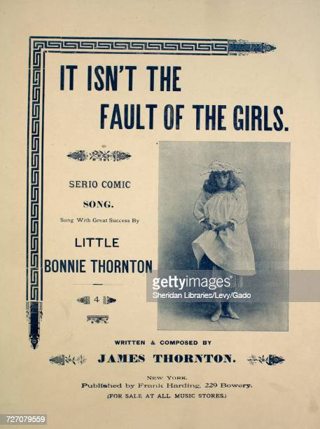 Sheet music cover image of the song 'It Isn't the Fault of the Girls Serio Comic Song' with original authorship notes reading 'Words by James...