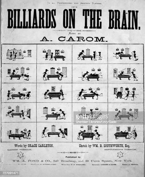 Sheet music cover image of the song 'It's Billiards on the Brain ' with original authorship notes reading 'music by A Carom Words by Grace Carleton'...