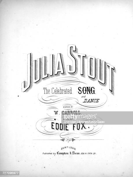 Sheet music cover image of the song 'Julia Stout The Celebrated Song and Dance' with original authorship notes reading 'Words By W Carroll Music By...