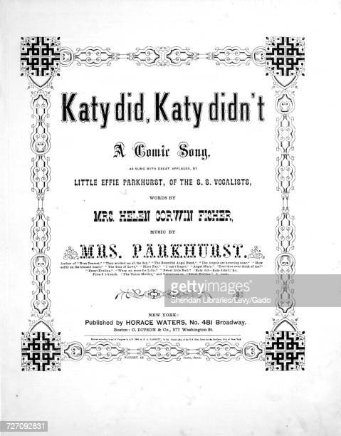 Sheet music cover image of the song 'Katy did Katy Didn't A Comic Song' with original authorship notes reading 'Words By Mrs Helen Corwin Fisher...