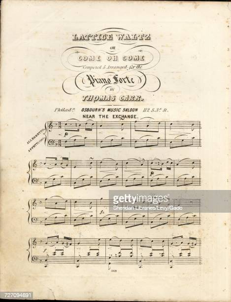 Sheet music cover image of the song 'Lattice Waltz or Come Oh Come' with original authorship notes reading 'Composed and Arranged for the Piano forte...