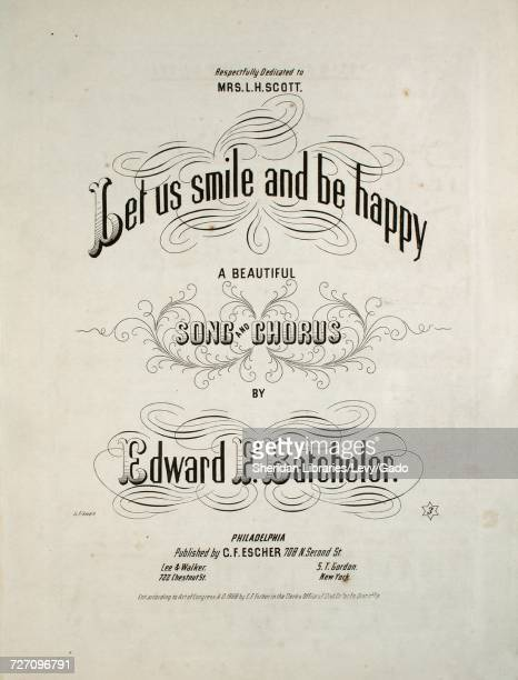 Sheet music cover image of the song 'Let Us Smile and Be Happy A Beautiful Song and Chorus' with original authorship notes reading 'By Edward F...