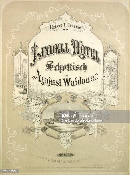 Sheet music cover image of the song 'Lindell Hotel Schottisch' with original authorship notes reading 'by August Waldauer' 1863 The publisher is...