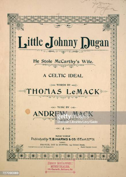 Sheet music cover image of the song 'Little Johnny Dugan He Stole McCarthy's Wife A Celtic Ideal' with original authorship notes reading 'Words by...