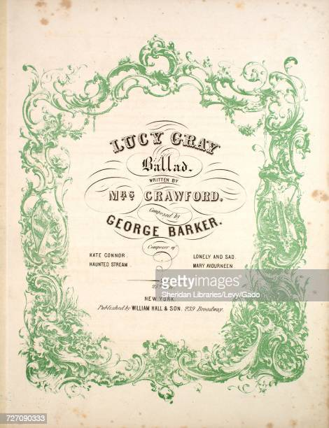 Sheet music cover image of the song 'Lucy Gray Ballad' with original authorship notes reading 'Written by Mrs Crawford Composed by George Barker'...