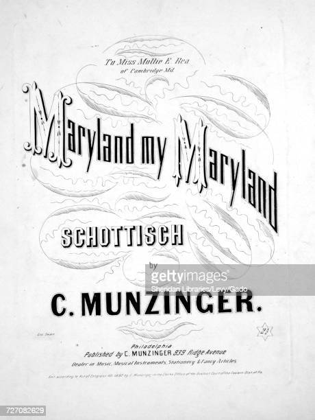 Sheet music cover image of the song 'maryland My Maryland Schottisch' with original authorship notes reading 'By C Munzinger' United States 1862 The...