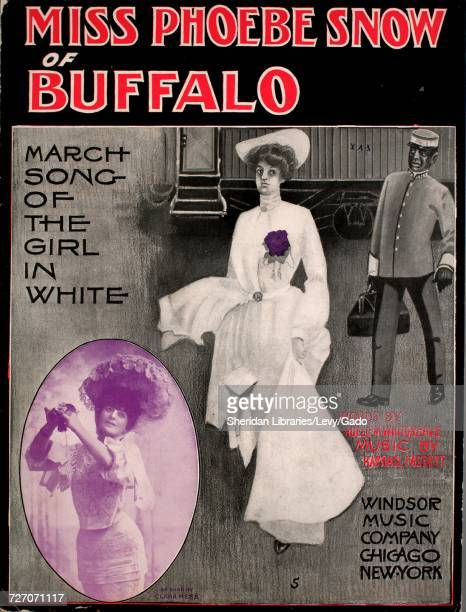 Sheet music cover image of the song 'miss Phoebe Snow of Buffalo March Song of the Girl in White' with original authorship notes reading 'Words by...