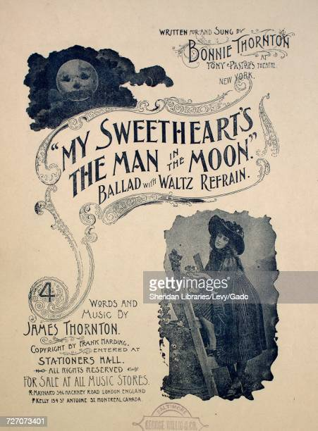 Sheet music cover image of the song 'my Sweetheart's the Man in the Moon Ballad With Waltz Refrain' with original authorship notes reading 'Words and...