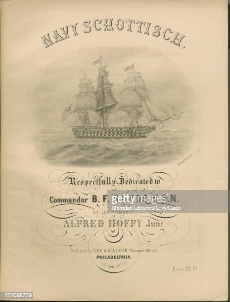 Sheet music cover image of the song 'Navy Schottisch' with original authorship notes reading 'Composed by Alfred Hoffy Junr' United States 1857 The...