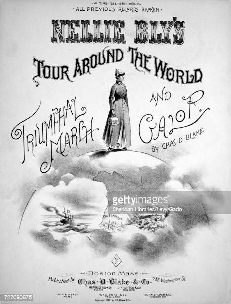 Sheet music cover image of the song 'Nellie Bly's Tour Around the World Triumphal March and Galop' with original authorship notes reading 'By Chas D...