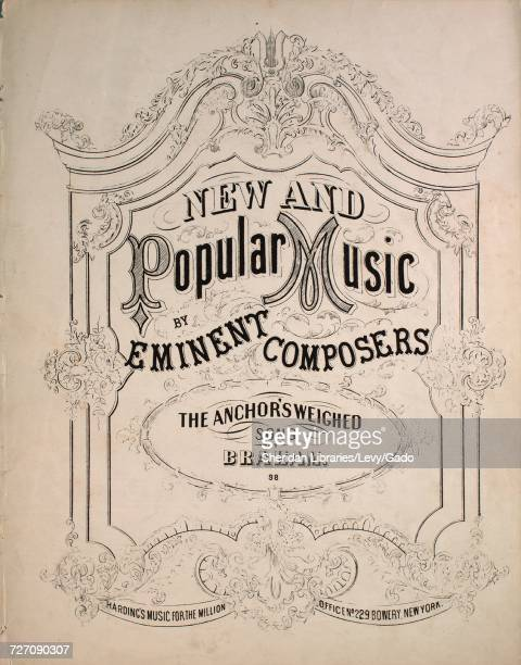 Sheet music cover image of the song 'New and Popular Music by Eminent Composers The Anchor's Weighed Song' with original authorship notes reading 'by...